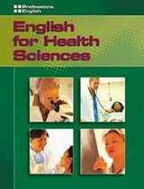 English for Health Sciences Student's Book ISBN: 9781413020519