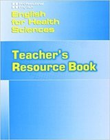 English for Health Sciences Teacher's Resource Book ISBN: 9781424000128