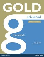 Gold Advanced (New Edition) Coursebook with Online Audio ISBN: 9781447907046