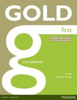 Gold First (New Edition) Coursebook with Online Audio ISBN: 9781447907145