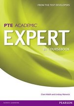 Pearson Test of English Academic (PTE) Academic B1 Expert Coursebook ISBN: 9781447975007