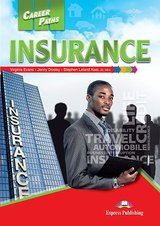 Career Paths: Insurance Student's Book with Cross-Platform Application (Includes Audio & Video) ISBN: 9781471562716
