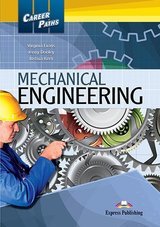 Career Paths: Mechanical Engineering Student's Book with Cross-Platform Application (Includes Audio & Video) ISBN: 9781471528958