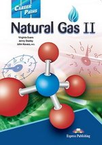 Career Paths: Natural Gas 2 Teacher's Pack (Teacher's Guide, Student's Book, Class Audio CDs & Cross-Platform Application) ISBN: 9781471549441