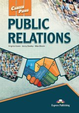 Career Paths: Public Relations Teacher's Pack (Teacher's Guide, Student's Book, Class Audio CDs & Cross-Platform Application) ISBN: 9781471552977