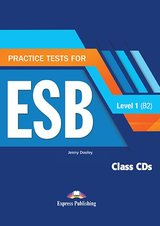Practice Tests for ESB 1 (B2) (Revised Edition) Class CDs (3) ISBN: 9781471554827