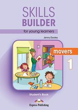 Skills Builder for Young Learners (Revised - 2018 Exam) Movers 1 Student's Book ISBN: 9781471559402