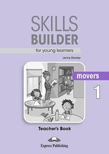 Skills Builder for Young Learners (Revised - 2018 Exam) Movers 1 Teacher's Book ISBN: 9781471559419