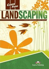 Career Paths: Landscaping Student's Book with DigiBooks App (Includes Audio & Video) ISBN: 9781471560637