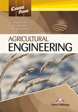 Career Paths: Agricultural Engineering Student's Book with Cross-Platform Application (Includes Audio & Video) ISBN: 9781471562372