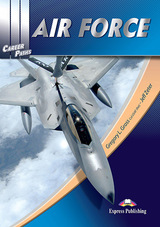 Career Paths: Air Force Student's Book with DigiBooks App (Includes Audio & Video) ISBN: 9781471562396