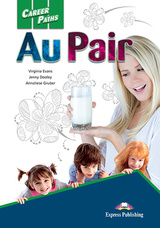 Career Paths: Au Pair Student's Book with Cross-Platform Application (Includes Audio & Video) ISBN: 9781471562426
