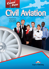 Career Paths: Civil Aviation Student's Book with Cross-Platform Application (Includes Audio & Video) ISBN: 9781471562488