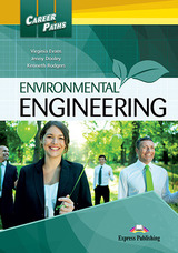 Career Paths: Environmental Engineering Student's Book with Cross-Platform Application (Includes Audio & Video) ISBN: 9781471562600