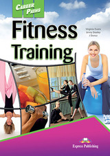 Career Paths: Fitness Training Student's Book with Cross-Platform Application (Includes Audio & Video) ISBN: 9781471562648