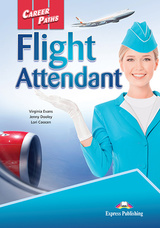 Career Paths: Flight Attendant Student's Book with Cross-Platform Application (Includes Audio & Video) ISBN: 9781471562655
