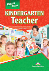 Career Paths: Kindergarten Teacher Student's Book with DigiBooks App (Includes Audio & Video) ISBN: 9781471562723