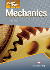 Career Paths: Mechanics Student's Book with DigiBooks App (Includes Audio & Video) ISBN: 9781471562808
