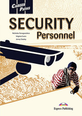 Career Paths: Security Personnel Student's Book with Cross-Platform Application (Includes Audio & Video) ISBN: 9781471562983