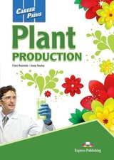 Career Paths: Plant Production Student's Book with DigiBooks App (Includes Audio & Video) ISBN: 9781471567988
