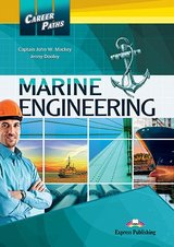 Career Paths: Marine Engineering Student's Book with DigiBooks App (Includes Audio & Video) ISBN: 9781471568305