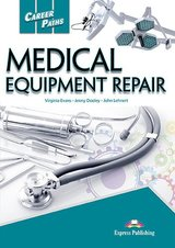Career Paths: Medical Equipment Repair Student's Book with DigiBooks App (Includes Audio & Video) ISBN: 9781471571480