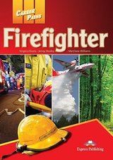 Career Paths: Firefighter Student's Book with DigiBooks App (Includes Audio & Video) ISBN: 9781471572111