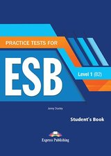 Practice Tests for ESB 1 (B2) (Revised Edition) Student's Book with DigiBooks App ISBN: 9781471579189