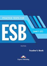 Practice Tests for ESB 1 (B2) (Revised Edition) Teacher's Book with DigiBooks App ISBN: 9781471579196