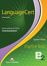 LanguageCert B2 - Communicator Practice Tests Student's Book with DigiBooks App ISBN: 9781471579745