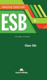 Practice Tests for ESB (B1) Class CDs (5) ISBN: 9781471582158