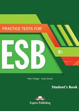 Practice Tests for ESB (B1) Student's Book with Digibook App ISBN: 9781471582226