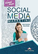 Career Paths: Social Media Marketing Student's Book with Digibooks App (Includes Audio & Video) ISBN: 9781471585838