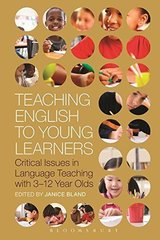 Teaching English to Young Learners Critical Issues in Language Teaching with 3-12 Year Olds ISBN: 9781472588562