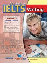 Succeed in IELTS Writing Student's Book ISBN: 9781781640463