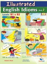 Illustrated Idioms B1 & B2 Book 2 Student's Book ISBN: 9781781640982