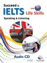 Succeed in IELTS Life Skills Speaking & Listening B1 Audio CD ISBN: 9781781642740