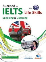 Succeed in IELTS Life Skills Speaking & Listening A1 Teacher's Book (Student's Book with Overprinted Answers) ISBN: 9781781642795