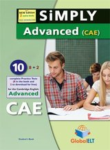 Simply Cambridge English: Advanced (CAE) - 10 (8+2) Practice Tests Student's book ISBN: 9781781644133