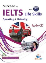 Succeed in IELTS Life Skills Speaking & Listening A2 Audio CD ISBN: 9781781644508