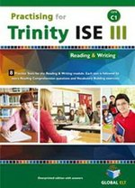 Practising for Trinity ISE III (CEFR C1) Reading & Writing Student's Book ISBN: 9781781644522
