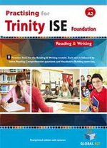 Practising for Trinity ISE Foundation (A2) Reading & Writing Student's Book ISBN: 9781781644553