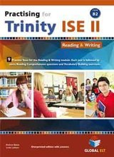 Practising for Trinity ISE II (CEFR B2) Reading & Writing (Revised Edition) Student's book ISBN: 9781781645147