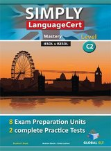 Simply LanguageCert C2 - Mastery Preparation & Practice Tests Student's book ISBN: 9781781645475