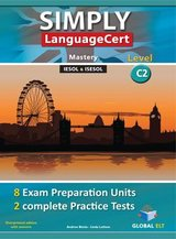 Simply LanguageCert C2 - Mastery Preparation & Practice Tests Teacher's book ISBN: 9781781645482