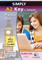 Simply A2 Key for Schools (KET4S) (2020 Exam) 8 Practice Tests Audio CDs ISBN: 9781781646366