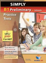 Simply B1 Preliminary for Schools (PET4S) (2020 Exam) 8 Practice Tests Student's Book ISBN: 9781781646373