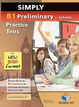 Simply B1 Preliminary for Schools (PET4S) (2020 Exam) 8 Practice Tests Self-Study Edition (Student's Book, Self-Study Guide & MP3 Audio CD) ISBN: 9781781646397
