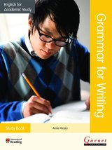 English for Academic Study (New Edition): Grammar for Writing Study Book ISBN: 9781782600701