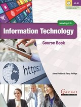 Moving into Information Technology Course Book with Audio DVD ISBN: 9781782601739